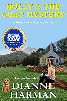 Holly and the Coat Mystery: Holly Lewis Mystery Series (The Holly Lewis Mystery Series Book 2)