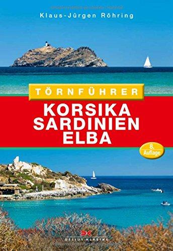 Törnführer Korsika - Sardinien - Elba