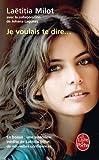 Je voulais te dire ... - Le Livre de Poche - 29/09/2010