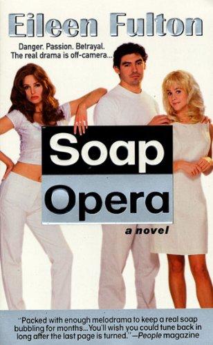Soap Opera: A Novel (English Edition)