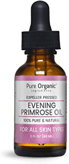Evening Primrose Oil (2 fl oz) by Pure Organic Ingredients, Eye Dropper Cap, Fatty Acid-Rich, For Fresh & Glowing Skin, Soothes & Replenishes, Rejuvenates and Protects All Skin Types