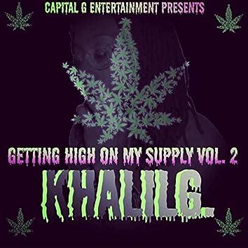 Gettin' High on My Supply 2