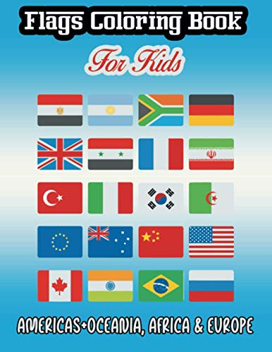 Compare Textbook Prices for Flags Coloring Book for Kids: Americas+Oceania, Africa & Europe - Countries Flags Coloring Book for Educational Purpose, Coloring Book for Kids, Flags of the World for Kids & Children  ISBN 9798715432940 by Foundation, Flags Coloring
