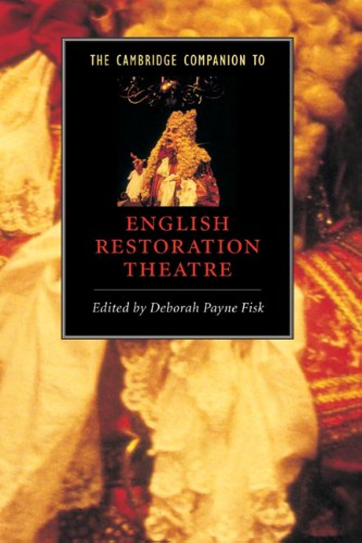 熱狂的なご予約嫌がるThe Cambridge Companion to English Restoration Theatre (Cambridge Companions to Literature) (English Edition)