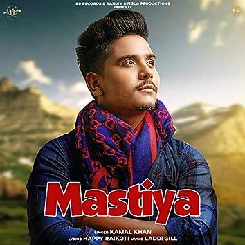 Mastiya (Kuriyan Jawan Bapu Preshaan)