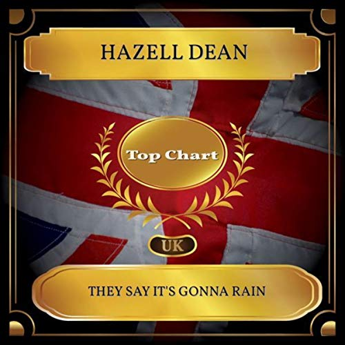 They Say It s Gonna Rain (UK Chart Top 100 - No. 58)