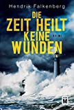 Image of Die Zeit heilt keine Wunden - Ostsee-Krimi (Hannes Niehaus, Band 1)