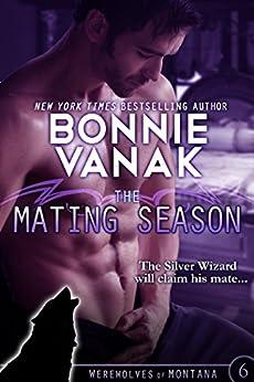 The Mating Season: Werewolves of Montana Book 6 by [Bonnie Vanak]