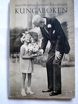 Paperback PRINS WILHELM - LENNART BERNADOTTE * KUNGABOKEN * SWEDISH LANGUAGE Book