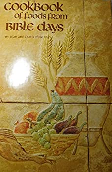 Hardcover Cookbook of Foods From Bible Days. Cook Book