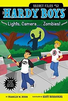 Lights, Camera . . . Zombies! (The Hardy Boys Secret Files Book 12) by [Franklin W. Dixon, Scott Burroughs]