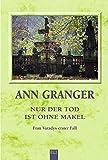 Ann Granger: Nur der Tod ist ohne Makel