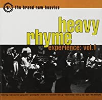 Heavy Rhyme Experience: Vol 1 by The Brand New Heavies