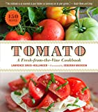 Image of Tomato: A Fresh-from-the-Vine Cookbook