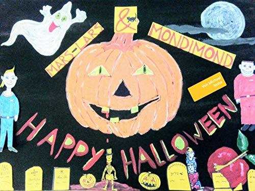 Mars-Lars & Mondimond in Happy Halloween