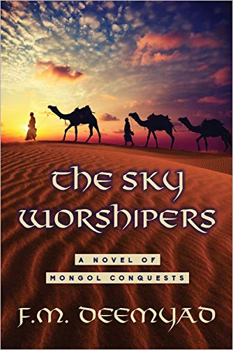 The Sky Worshipers by [F.M. Deemyad]
