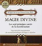 Magie Divine - Les sept principes sacrés de la manifestation (CD Inclus) - ADA - 21/02/2008