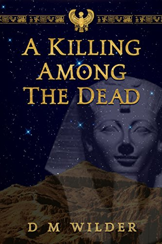 Book: A Killing Among the Dead by Diana M. Wilder