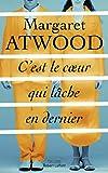 C'est le coeur qui lâche en dernier (Pavillons) (French Edition)