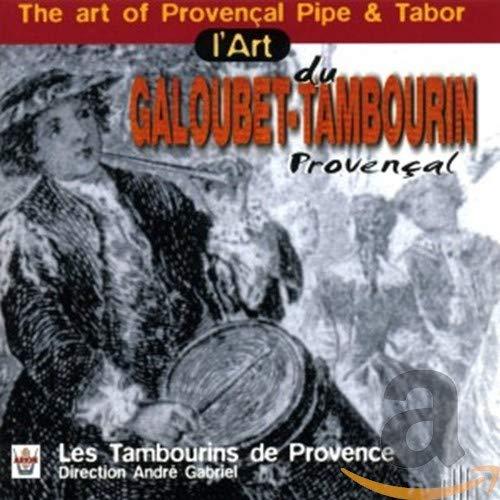 The Art of...-Galoubet und Tamburin