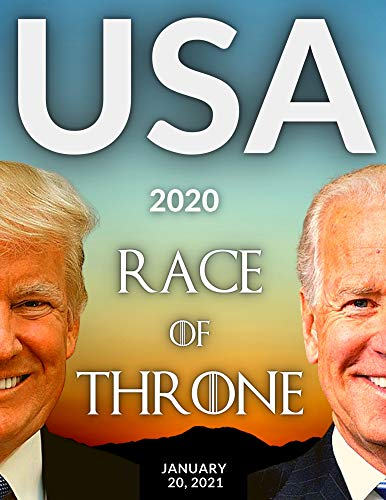 USA 2020 : RACE OF THRONE: JUNUARY 20, 2021 (English Edition)