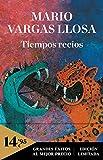 Tiempos recios (CAMPAÑAS) (Spanish Edition)