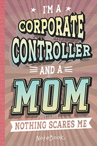 Corporate Controller: Notebook/Journal (6x9 100 Pages) Gift for Colleagues, Friends and Family