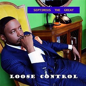 Loose Control (feat. J.R. Holmes & Carmelita B)