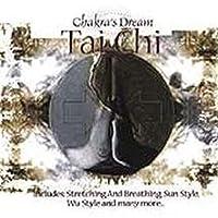 Chakra's Dream: Tai Chi