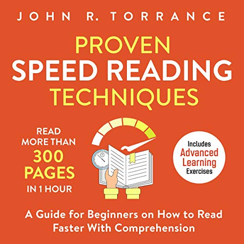 Proven Speed Reading Techniques: Read More than 300 Pages in 1 Hour cover art