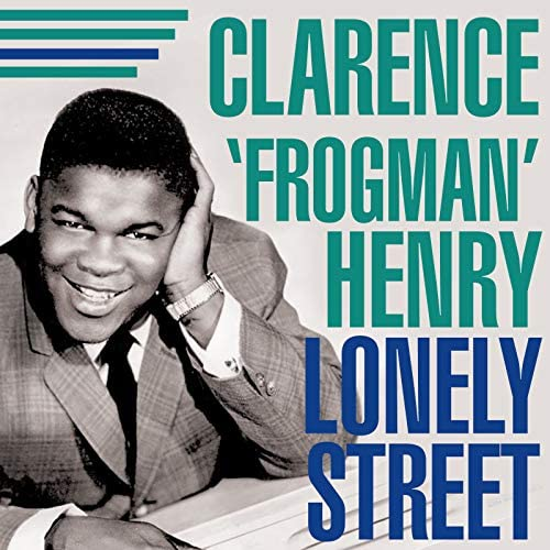 """Clarence """"Frogman"""" Henry"""