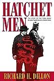 Hatchet Men.