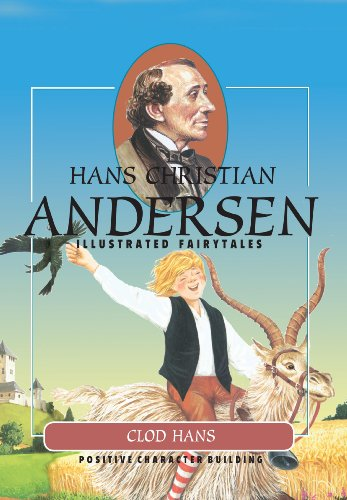 Download Clod Hans (H.C. Andersen Illustrated Fairy Tales) (English Edition) B00EKKR0NQ