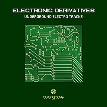 Electronic Derivatives (Underground Electro Tracks)