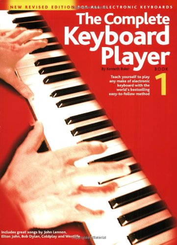 The Complete Keyboard Player: Book 1 (Revised Edition): Noten, Lehrmaterial für Gesang, Gitarre