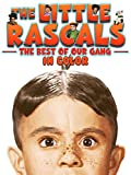 The Little Rascals: Best of Our Gang (in Color)