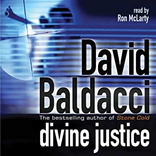 Divine Justice     Camel Club, Book 4              By:                                                                                                                                 David Baldacci                               Narrated by:                                                                                                                                 Ron McLarty                      Length: 5 hrs and 56 mins     23 ratings     Overall 4.4