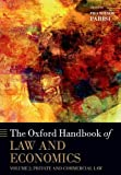 Parisi, F: Oxford Handbook of Law and Economics: Volume 2: Private and Commercial Law (Oxford Handbooks in Economics) - Francesco Parisi
