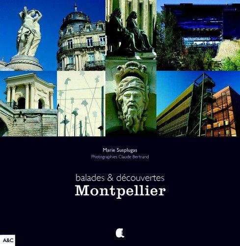 Montpellier balades & découverte