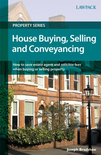 House Buying, Selling and Conveyancing (Lawpack Property Series)