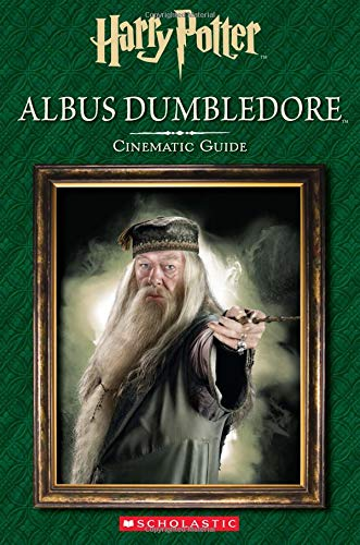 Albus Dumbledore: Cinematic Guide (Harry Potter)