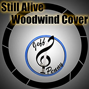 Still Alive  (Woodwind Cover)