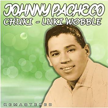 Chuki-Luki Wobble (Remastered)