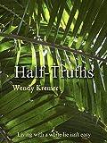 Half-Truths (English Edition)