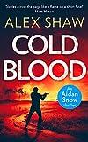Cold Blood (An Aidan Snow SAS Thriller, Band 1)