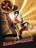 Shaolin Soccer (2001, Stephen Chow)