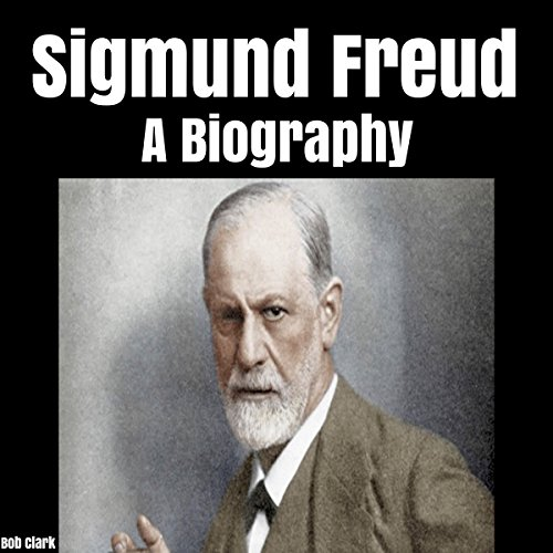 Sigmund Freud: A Biography audiobook cover art