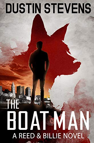 The Boat Man: A Suspense Thriller (A Reed & Billie Novel Book 1) by [Dustin Stevens]