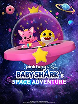 Pinkfong and Baby Shark s Space Adventure