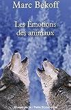 Les émotions des animaux - Rivages - 09/01/2013